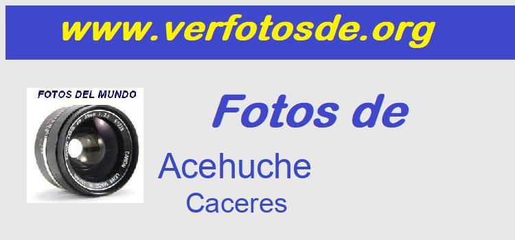 Fotos de  Acehuche