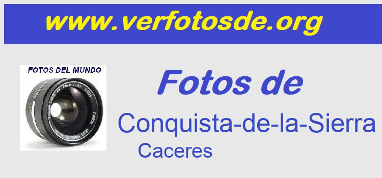 Fotos de  Conquista-de-la-Sierra