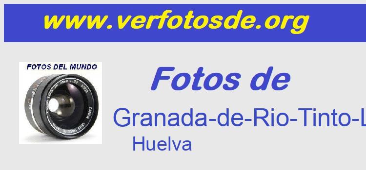 Fotos de  Granada-de-Rio-Tinto-La
