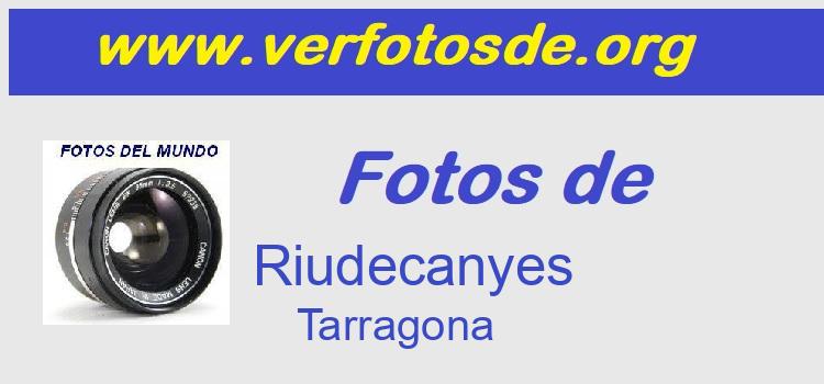 Fotos de  Riudecanyes